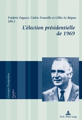 L'élection présidentielle de 1969