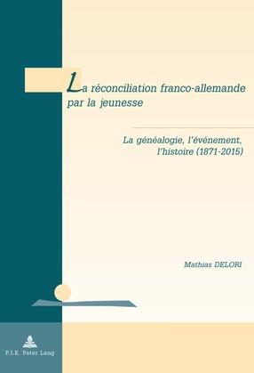 La réconciliation franco-allemande par la jeunesse