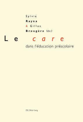Le «care» dans l'éducation préscolaire