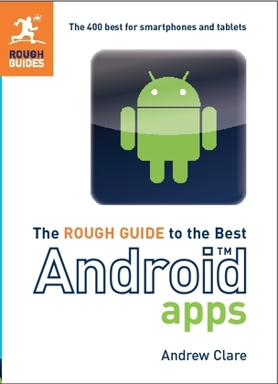 The Rough Guide to the Best Android Apps