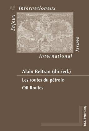 Les routes du pétrole / Oil Routes