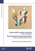 L'espace public européen en question / Questioning the European Public Sphere
