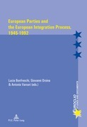 European Parties and the European Integration Process, 1945–1992
