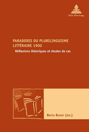 Paradoxes du plurilinguisme littéraire 1900