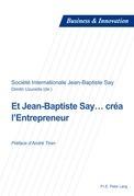 Et Jean-Baptiste Say… créa l'Entrepreneur