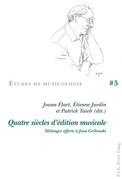 Quatre siècles d'édition musicale