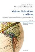 Viajeros, diplomáticos y exiliados