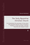 The Early Byzantine Christian Church
