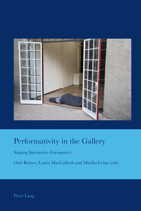 Performativity in the Gallery
