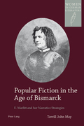 Popular Fiction in the Age of Bismarck