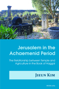 Jerusalem in the Achaemenid Period