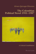 The Colombian Political Novel 1951–1987