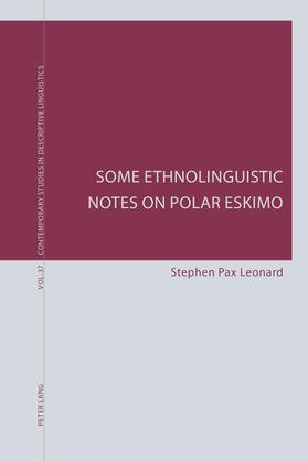 Some Ethnolinguistic Notes on Polar Eskimo