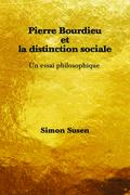 Pierre Bourdieu et la distinction sociale