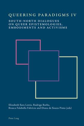 Queering Paradigms IV