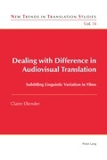 Dealing with Difference in Audiovisual Translation