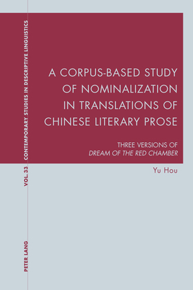 A Corpus-Based Study of Nominalization in Translations of Chinese Literary Prose