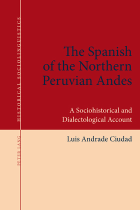 The Spanish of the Northern Peruvian Andes