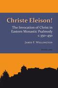 Christe Eleison!