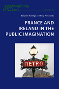 France and Ireland in the Public Imagination