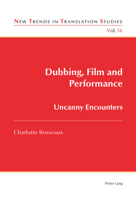 Dubbing, Film and Performance