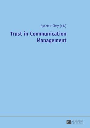 Trust in Communication Management