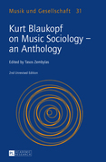 Kurt Blaukopf on Music Sociology – an Anthology