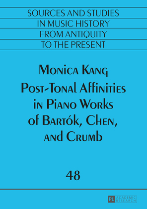Post-Tonal Affinities in Piano Works of Bartók, Chen, and Crumb