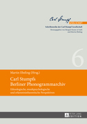 Carl Stumpfs Berliner Phonogrammarchiv