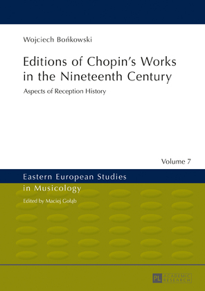 Editions of Chopin's Works in the Nineteenth Century