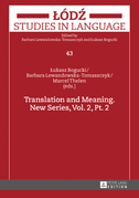 Translation and Meaning. New Series, Vol. 2, Pt. 2