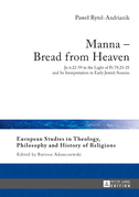 Manna – Bread from Heaven
