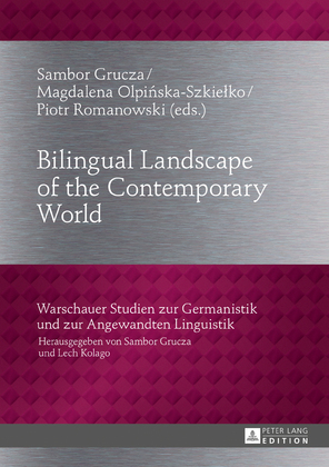 Bilingual Landscape of the Contemporary World