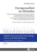 Darmgesundheit im Mittelalter