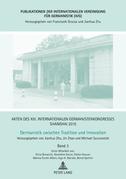 Akten des XIII. Internationalen Germanistenkongresses Shanghai 2015 – Germanistik zwischen Tradition und Innovation