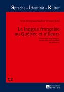 La langue française au Québec et ailleurs