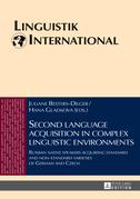 Second language acquisition in complex linguistic environments