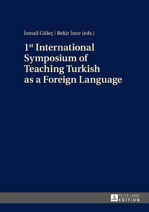1st International Symposium of Teaching Turkish as a Foreign Language