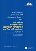 International Perspectives on Destination Management and Tourist Experiences
