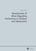 Development of Other-Regarding Preferences in Children and Adolescents