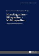Monolingualism – Bilingualism – Multilingualism