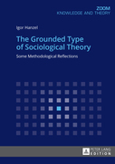 The Grounded Type of Sociological Theory