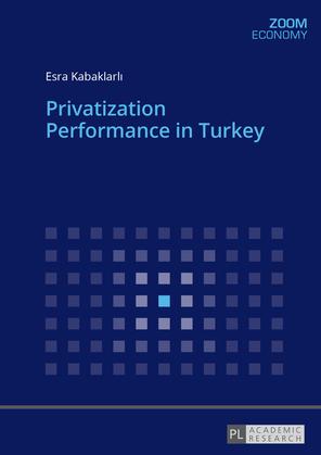 Privatization Performance in Turkey