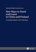 New Ways to Teach and Learn in China and Finland