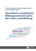 Diversitaet in europaeischen Bildungssystemen und in der Lehrer_innenbildung