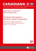 L'Amérique francophone – Carrefour culturel et linguistique