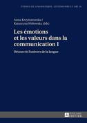 Les émotions et les valeurs dans la communication I
