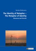 The Identity of Metaphor – The Metaphor of Identity
