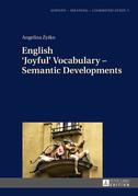 English Joyful Vocabulary  Semantic Developments