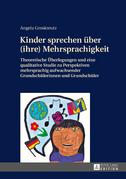Kinder sprechen ueber (ihre) Mehrsprachigkeit